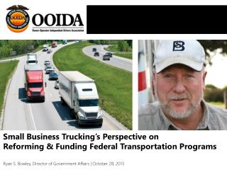 Small business truckers = critical to the nation & committed to safety