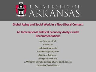 Global Aging and Social Work in a Neo-Liberal Context: An International Political Economy Analysis with Recommendations