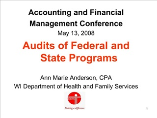 accounting and financial management conference may 13, 2008 audits of federal and state programs  ann marie anderson, cp