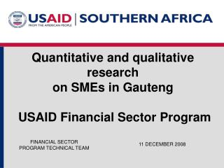 Quantitative and qualitative research on SMEs in Gauteng   USAID Financial Sector Program