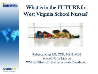 What is in the FUTURE for West Virginia School Nurses?