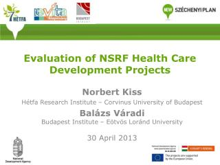 Evaluation of  NSRF  Health Care Development Projects