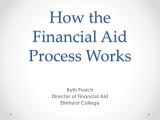 How the  Financial Aid Process Works