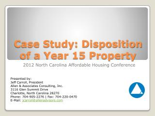 Case Study:  Disposition of a Year 15 Property