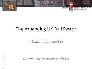 The expanding UK Rail Sector