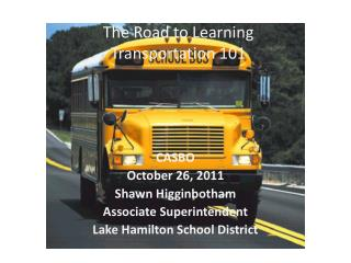 The Road to Learning Transportation 101
