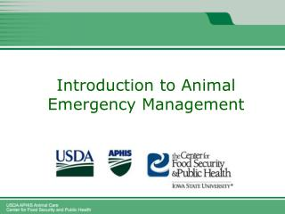 Animal Emergency Management and Animal Emergency Response Missions Webinar 1