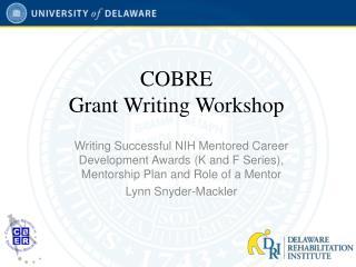 COBRE  Grant Writing Workshop