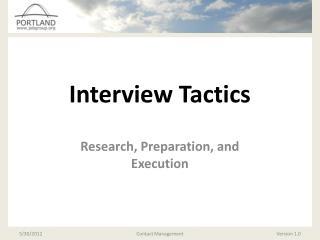 Interview Tactics