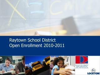 Raytown School District Open Enrollment 2010-2011