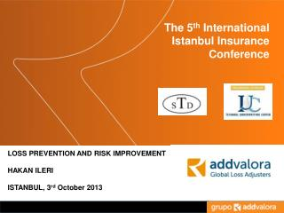 The  5 th  International  Istanbul Insurance Conference