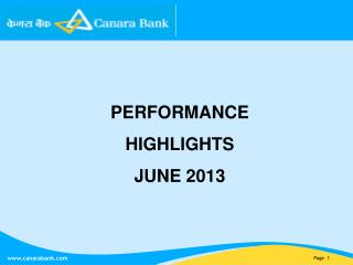 PERFORMANCE HIGHLIGHTS JUNE 2013