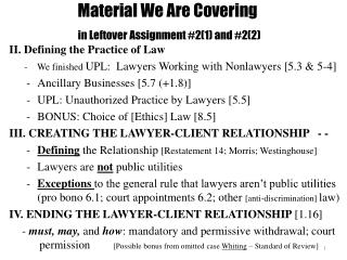 Material We Are Covering in Leftover Assignment #2(1) and #2(2)