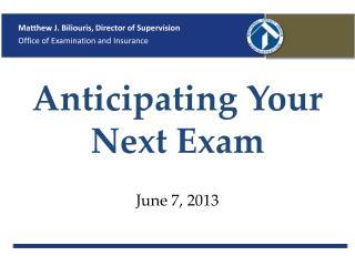 Anticipating Your Next Exam