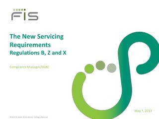 The New Servicing Requirements Regulations B, Z and X