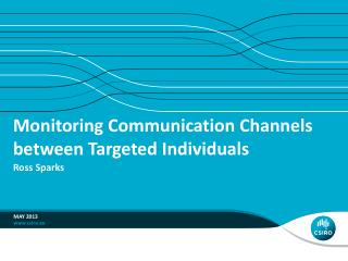 Monitoring Communication Channels between Targeted Individuals