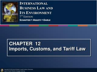 CHAPTER  12 Imports, Customs, and Tariff Law