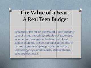 The Value of a Year  –  A Real Teen Budget