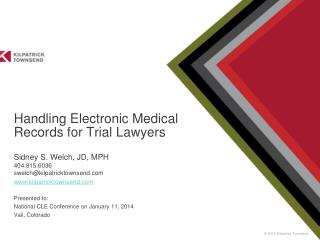 Handling Electronic Medical Records for Trial Lawyers