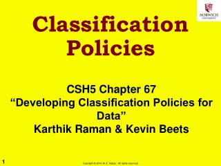 Classification Policies