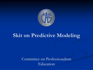 Skit on Predictive Modeling
