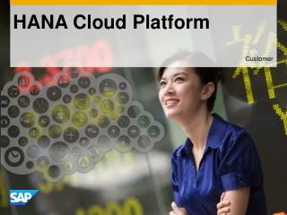 HANA Cloud Platform