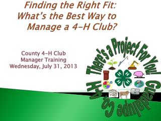 Finding the Right Fit: What's the Best Way to  Manage a 4-H Club?