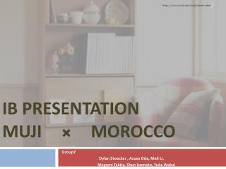 IB Presentation  MUJI × Morocco