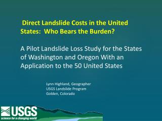 Direct Landslide Costs in the United States:  Who Bears the Burden?