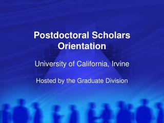 Postdoctoral Scholars  Orientation