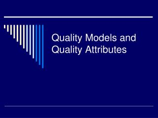 quality models and quality attributes