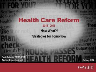 Health Care Reform 2014 - 2015