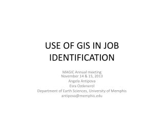 USE OF GIS IN JOB IDENTIFICATION