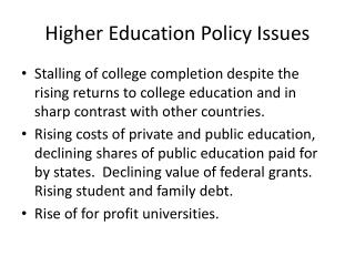 Higher Education Policy Issues