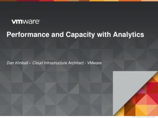 Performance and Capacity with Analytics