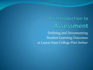An Introduction to Assessment
