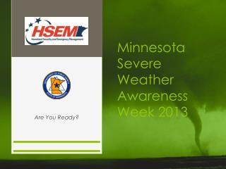Minnesota Severe Weather  Awareness Week 2013