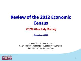 Review of the 2012 Economic  Census  COPAFS Quarterly Meeting September 9, 2011