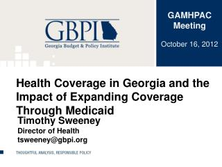 Health Coverage in Georgia and the Impact of Expanding Coverage Through Medicaid