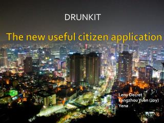 The new  useful citizen  application