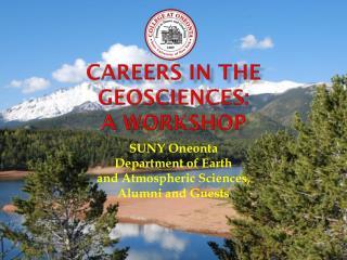 Careers in the Geosciences: A Workshop