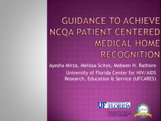 Guidance to Achieve NCQA Patient Centered 		Medical Home Recognition