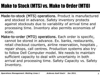 Make to Stock (MTS) vs. Make to Order (MTO)