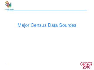 Major Census Data Sources