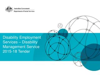 Disability Employment Services � Disability Management Service  2015-18 Tender