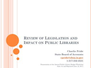 Review of Legislation and Impact on Public Libraries