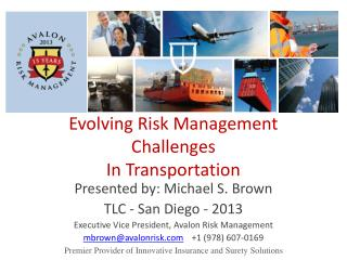 Evolving Risk Management Challenges In Transportation