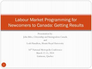 Labour Market Programming for Newcomers to Canada: Getting Results