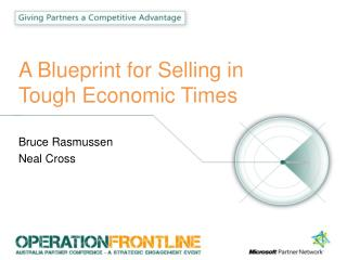 A Blueprint for Selling in Tough Economic Times
