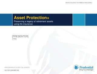 Asset Protection+ Preserving a legacy of retirement assets  using life  insurance